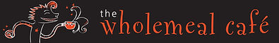 The Wholemeal Cafe Banner.jpg