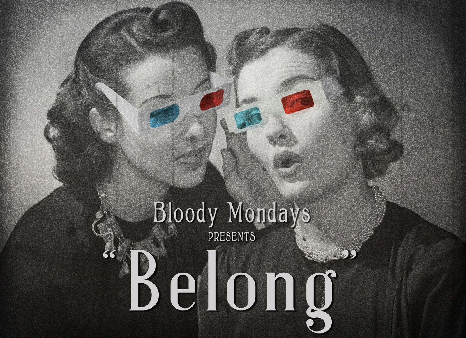 Bloody Mondays - Belong (2D Full)