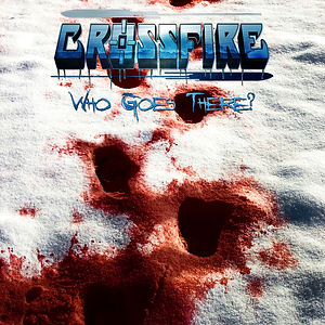 Crossfire Who Goes There Single Cover Art