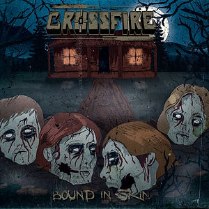 Crossfire Bound In Skin EP Cover Art
