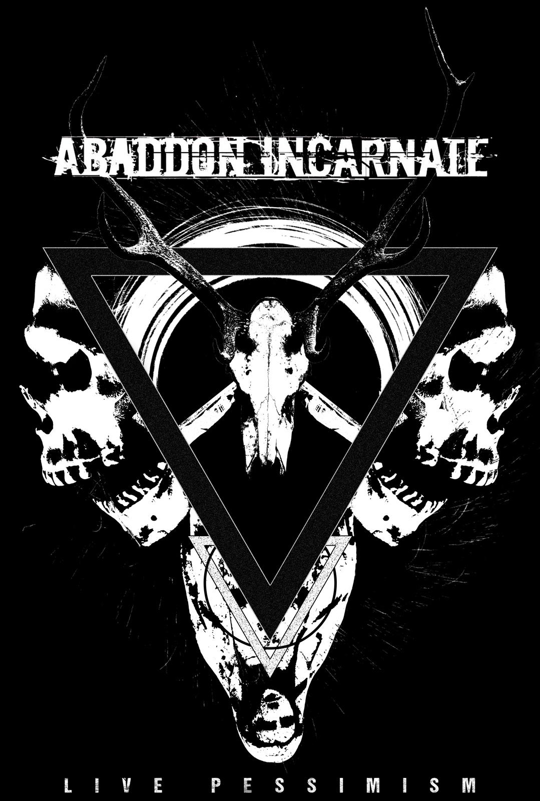 Abaddon Incarnate - Live Pessimism