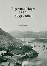 Eigersund Høyre 125 år, 1883 - 2008