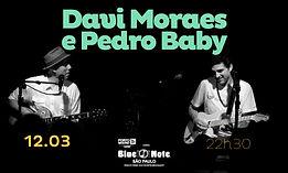 12.03 Davi Moraes e Pedro Baby_Agenda Si