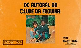 20.05 Clube da Esquina_Agenda Site BN.jp