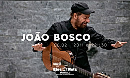 08.02 Joao Bosco_Agenda Site BN.jpg