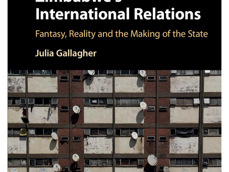 Professor Julia Gallagher's latest book: Zimbabwe's International Relations - now in paperback