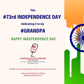 #73rdIndependenceDay dedicated to my #GrandPa