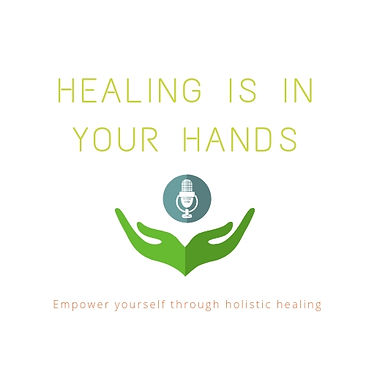 Logo 4 HEALING IS IN YOUR HANDS PODCAST.