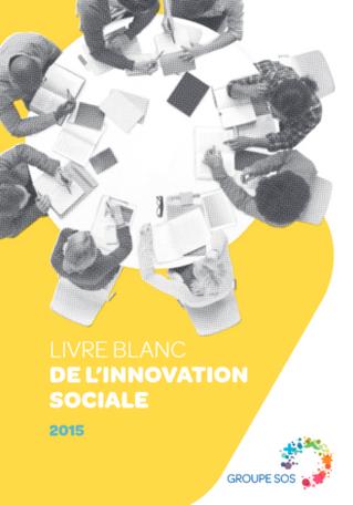 Innovation sociale : le livre blanc du groupe SOS