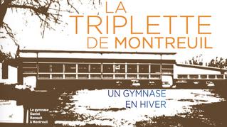 La triplette de Montreuil, un gymnase en hiver