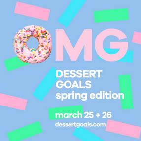Ticket Giveaway: Dessert Goals
