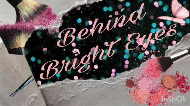 Behind Bright Eyes