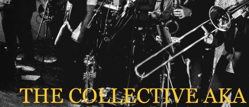 The Collective AKA