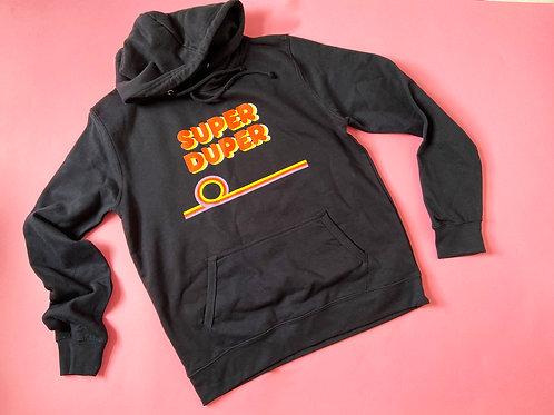 Super Duper Hoodie