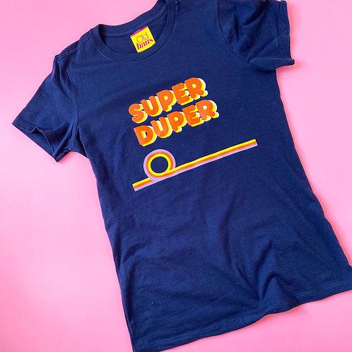 Super Duper Unisex T Shirt