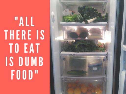 Dumb Food