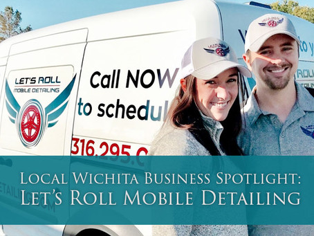Local Wichita Business Spotlight: Let's Roll Mobile Detailing