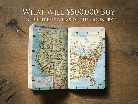 What Will $500,000 Buy in Different Areas of the Country?