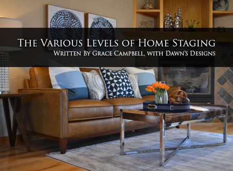 The Various Levels of Home Staging