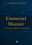 Emmanuel Mounier e a Filosofia Personalista no Brasil