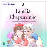 A Família Chapeuzinho