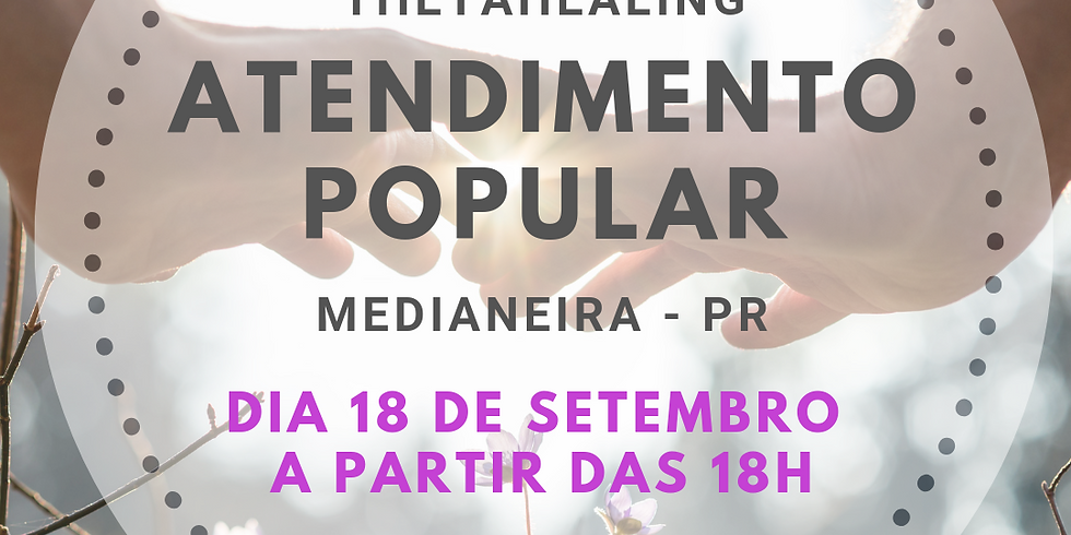 Thetahealing: Atendimento Popular - Medianeira