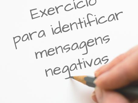 EXERCÍCIO PARA IDENTIFICAR MENSAGENS NEGATIVAS