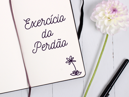 EXERCÍCIO DO PERDÃO