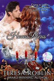 Hocus PocusTeresa Roblin, Erotic Romance, romance with great reviews, fantasy, paranormal, spells, magic book, romantic comedy, best romance on amazon,