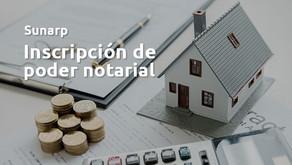 Inscripción de poder notarial en SUNARP