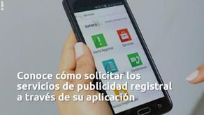 Cómo solicitar los servicios de publicidad registral a través de la aplicación móvil