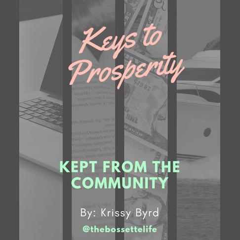 Keys to Prosperity Kept from the Community