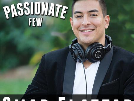 Episode 9: Omar Elattar of The Passionate Few