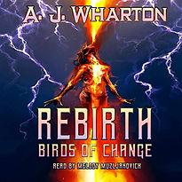 Rebirth: Birds of Change Audiobook