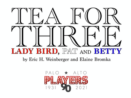 Tea for Three at Palo Alto Players