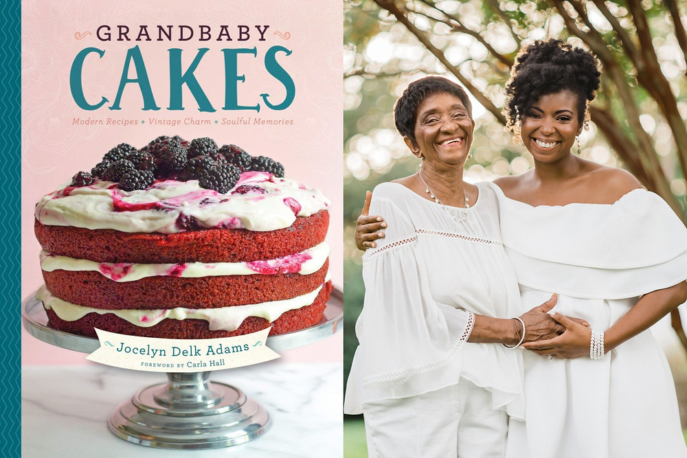 Black female bakers Jocelyn Adams and her grandmother the cover of their cookbook Grandbaby Cakes  and a three layer cake with blackberries