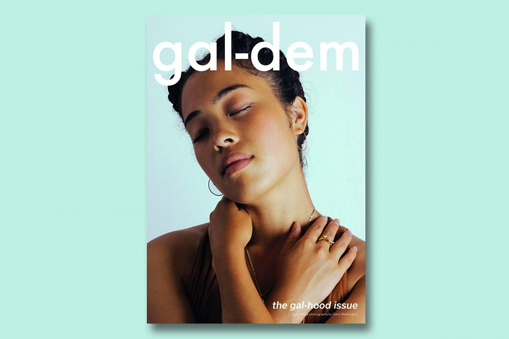 Black owned British magazine Gal-dem's first issue on a turquoise background