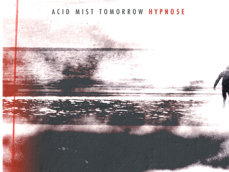 HYPNO5E - Acid Mist Tomorrow