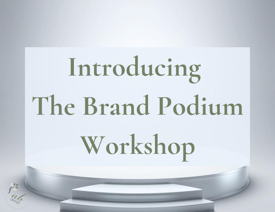 The Brand Podium Workshop blog header