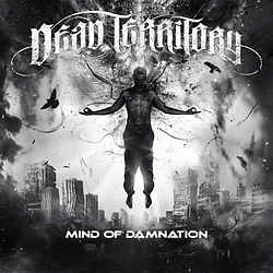 Dead Territory - Mind Of Damnation Album