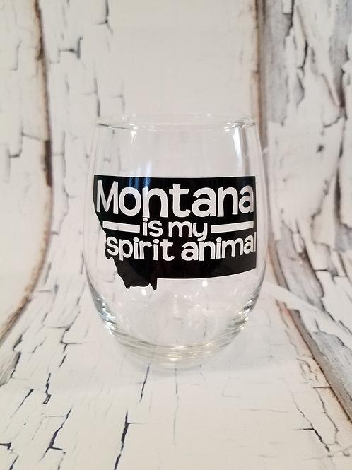 Montana is My Spirit Animal Wine Glass