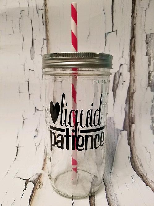 Liquid Patience Mason Jar