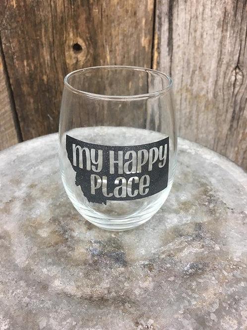 My Happy Place Wine Glass