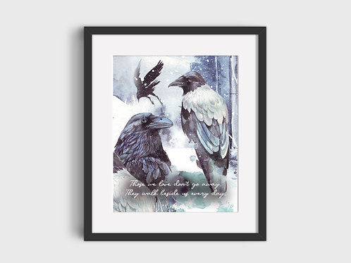 Those we love Raven Print