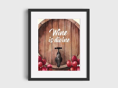 Wine Is Divine  Print