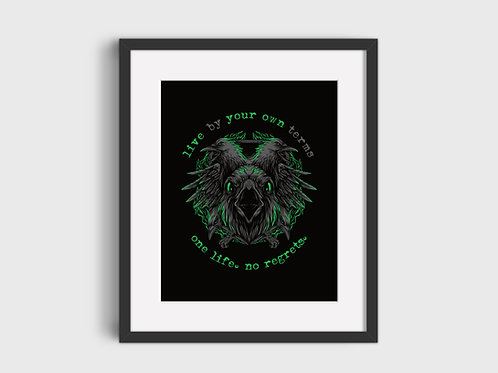 Live By Your Own Terms Print