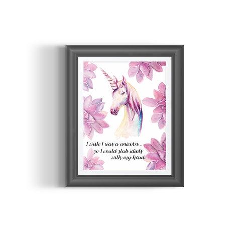 I wish I was a unicorn... Print