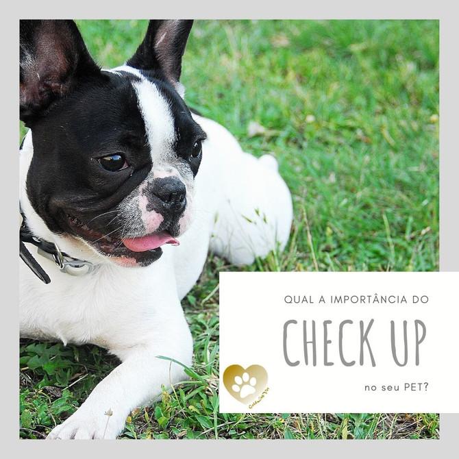 Qual a importância do CHECK UP no seu PET?
