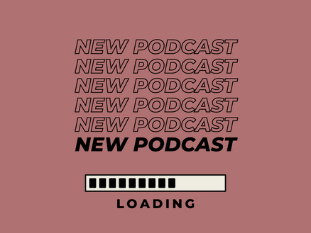 We're Starting a Podcast!