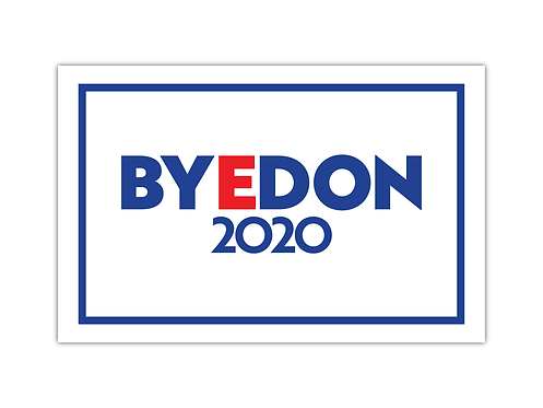 BYEDON 2020 Rally Sign